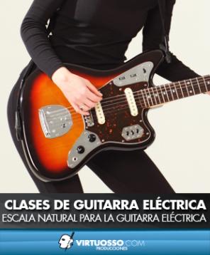 Clases de guitarra eléctrica escala natural