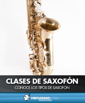 Clases de saxofón conoce los tipos