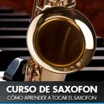 Como aprender a tocar el Saxofón