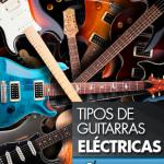 Tipos de guitarra eléctrica - Guitarra Fender Stratocaster