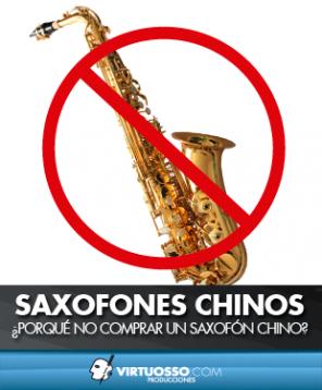 No comprar Saxofones chinos