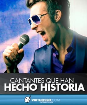 Cantantes que han hecho historia