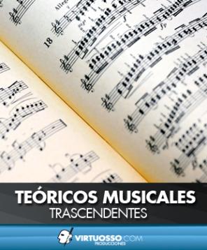Teóricos musicales trascendentes