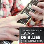 escala de blues guitarra electrica quinta disminuida